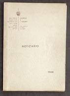 Militaria - Notiziario Accademia Di S. Marciano - N. 1  E N. 2 - 1968 - Documenti