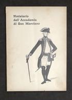 Militaria - Notiziario Accademia Di S. Marciano - Numero Speciale Dicembre 1967 - Documenti