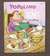 Libro D'Argento - Walt Disney - Topolino E Il Gigante - 1^ Ed. 1967 Mondadori - Libros, Revistas, Cómics