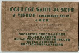 C1930 Plaquette Publicitaire Collège Saint-Joseph Virton - Nombreuses Illustrations - 18 Scans - Ohne Zuordnung