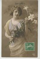 """FEMMES - FRAU - LADY - Jolie Carte Fantaisie Portrait Jeune Femme Et Fleurs Lys """"SAINT LOUIS """" - Voornamen"""