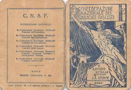 "08509 ""TESSERA DI RICONOSCIMENTO - CONF. NAZ. DEI SINDACATI FASCISTI - MILANO - N° 1181286* - MCMXXVII"" ORIG. - Organizations"