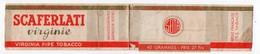 (tabac) Bande  SCAFERLATI Virginie : Virgnia Pipe Tobacco  40 Grammes (PPP19750) - Altri
