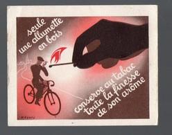 """(tabac) Petite Image """"SEULE UNE ALLUMETTE EN BOIS ...."""" (PPP19753) - Objets Publicitaires"""
