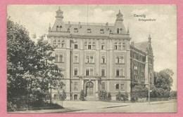 Polska - Polen - Pologne - DANZIG - Kriegsschule - Feldpost - Guerre 14/18 - Danzig