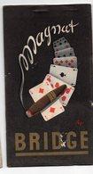 (tabac) Carnet De Marque Au Bridge Avec Publicité MAGNAT (cigares) Par SEPO (PPP19756) - Advertising Items