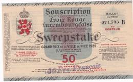 BILLET CROIX ROUGE LUXEMBOURGEOISE  , SWEEPSTAKE Grand Prix De Nice 1935 Serie B - Luxemburgo