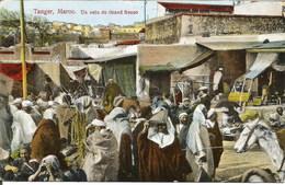 TANGER (Maroc) - Un Coin Du Grand Socco - Oblitération De 1913 - Tanger