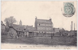 CALVADOS CAEN GARE DES TRAMWAYS DU CALVADOS - Caen