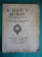 1669 EDICT DU ROY LUIGI XIV   RE DI FRANCIA E DI NAVARRA - Decreti & Leggi
