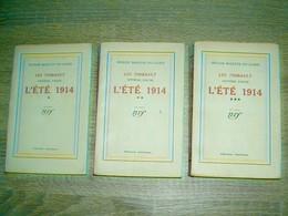 L'été 1914 (en 3 Volumes)  Roger Martin Du Gard 1937  / Les Thibault (7e Partie) - 1901-1940