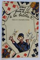 CPA Militaria Illustrateur Jacques Nam 1940 Viens Donc Faire Le 4ème à La Belotte Soldat Jeu De Cartes Humour - Humoristiques