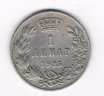 1 DINAR  1925 JOEGOSLAVIE /6190/ - Yougoslavie