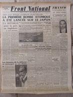 Journal Front National (7 Août 1945) Bombe Atomique Sur Le Japon - Franco - Procès Pétain - Altri