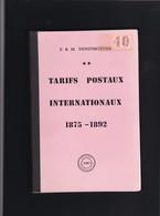 TARIFS POSTAUX INTERNATIONAUX 1875 1892  Par E Et M Deneumostier - Tarifs Postaux