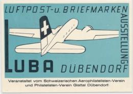 Karte Von Luftpost Und Briefmarken Ausstellung LUBA Dübendorf - ZH Zurich