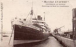 """CARTE """" MARECHAL LYAUTEY """" COURRIER DU MAROC -AMARRAGE AU QUAI DE CASABLANCA - Passagiersschepen"""