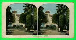 CARTES  STÉRÉOSCOPIQUES - HOTEL MARYLAND, PASADENA, CALIFORNIA - - Stereoskopie