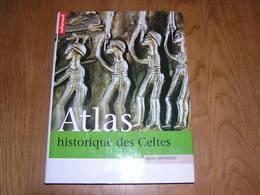 ATLAS HISTORIQUE DES CELTES Moyen Age Europe Gaule France Grande Bretagne Irlande Italie Ecosse Pays De Galles Normand - History