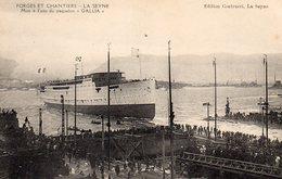 83 LA SEYNE SUR MER FORGES ET CHANTIERS MISE A L' EAU DU PAQUEBOT GALLIA BELLE ANIMATION - La Seyne-sur-Mer