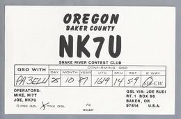 US.- QSL KAART. CARD. NK7U. OPERATOR: JOE. RUDI. SNAKE RIVER CONTEST CLUB. OREGON. BAKER COUNTY.. U.S.A. - Radio-amateur