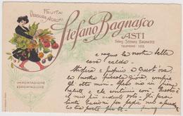 Frutta Verdura Agrumi Stefano Bagnasco, Asti, Pubblicitaria Commerciale - F.p. - Anni '1910 - Pubblicitari