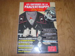 GAZETTE DES UNIFORMES Hors Série N° 15 Guerre 40 45  Uniformes Panzertruppe 1934 1942 Wehrmacht Heer Afrikakorps Char - Guerre 1939-45