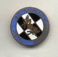 A.C. Rapallo San Desiderio Calcio Insignes De Football Badges Insignias De FÚtbol Fußball-Abzeichen - Calcio