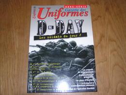 GAZETTE DES UNIFORMES Hors Série N° 22 Guerre 40 45 D DAY Les Soldats Du Jour J Normandie Hoc Rangers Airborne Commandos - Guerra 1939-45