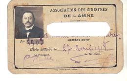 """Carte """"Association Des Sinistrés De L'Aisne""""  Délivrée Le 27 Avril 1918. - Karten"""