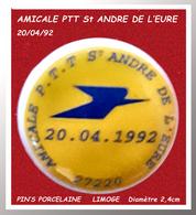 SUPER PIN'S LA POSTE : AMICALE PTT POSTE DE St ANDRE DE L'HEURE émis Le 20/04/1992 En Porcelaine Diamètre 2,4Cm - Postes
