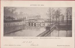 Spaanse Omwalling ANVERS EN 1866 La Porte Du Kipdorp Et Remparts Sud Actuellement Avenue Des Arts Antwerpen - Antwerpen