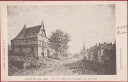 Anvers En 1510 La Tour Bleue Et Le Rempart St. Georges Antwerpen Blauwe Toren Sint Jorispoort 1903 (In Zeer Goede Staat) - Antwerpen