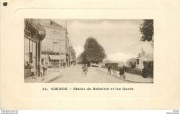WW 37 CHINON. Statue Rabelais Et Quais 1913 - Chinon