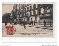 PANTIN - La Route D'Aubervilliers Et La Manufacture D'allumettes - Sortie Des Ouvriers - Très Bon état - Pantin