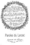 """AVEYRON  12  """"PAROLES DU LARZAC"""" ILLUSTRATEUR  ANNE MARIE LETORT  CALLIGRAPHIE  POLITIQUE - Altri Comuni"""