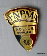 """Pin's FNPM  - Fédération Nationale POLICE MUNICIPALE - """"Servir"""" - Police"""