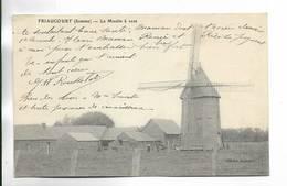 80 - FRIAUCOURT ( Somme ) - Le Moulin à Vent. - France