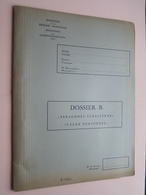"Blanco DOSSIER B. "" Personnel SUBALTERNE ""  "" LAGER Personeel "" N° 683 > C ( Zie Foto's > In ZEER Goede Staat ) ! - Documents"