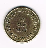 //  TOKEN  PLAY - WORLD   - NO CASH  VALUE - Casino