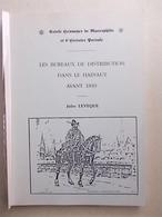 LES BUREAUX DE DISTRIBUTION DANS LE HAINAUT - Filatelia E Storia Postale