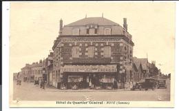 ROYE (Somme)  - HÔTEL Du QUARTIER GÉNÉRAL - Vers 1925 - VENTE DIRECTE X - Roye