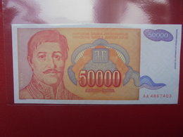 YOUGOSLAVIE 50.000 DINARA 1994 PEU CIRCULER/NEUF - Yougoslavie