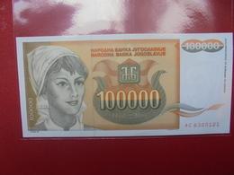YOUGOSLAVIE 100.000 DINARA 1993 PEU CIRCULER/NEUF - Yougoslavie