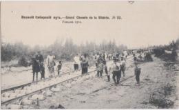 Bw - Cpa Russie - Grand Chemin De La Sibérie (pose Des Rails Du Chemin De Fer) - Russia