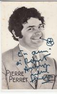 Cpsm Pierre Perret Avec Dedicace - Entertainers