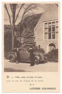 LOTERIE COLONIALE Koloniaal Loterij Publicité Réclame Chance Et Billet Villa Auto Et Tout - PACKARD Type 120 1935 - 1938 - Voitures De Tourisme