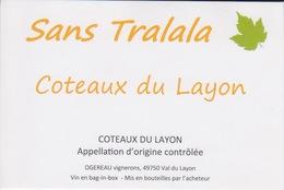 THEME ALCOOL - ETIQUETTE DE VIN BLANC - COTEAUX DU LAYON - SANS TRALALA  AOC - Alcools