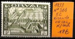 NB - [831464]TB//*/Mh-Belgique 1933 - N° 363, 5c, Grande Orval - Unused Stamps