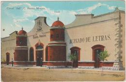 "MEXICO   PRISON-Jail- Carcel  ""C.Juarez""  Ancient Postcard  -unused In Very Good Condition-around 1910 - Gevangenis"